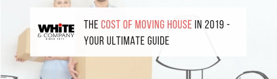 The Cost of Moving House – Your Ultimate Guide