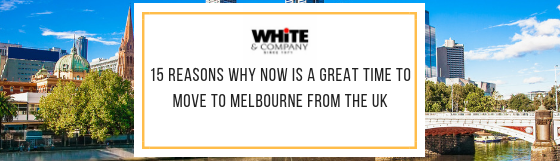 15 Reasons Why Now Is A Great Time To Move To Melbourne From The UK