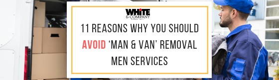 11 Reasons Why You Should Avoid 'Man & Van' Removal Men Services