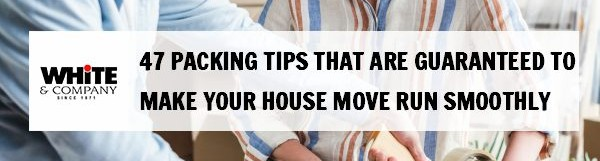 47 Packing Tips Guaranteed To Make Your House Move Run Smoothly