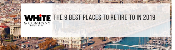 The 9 Best Places To Retire To In 2019
