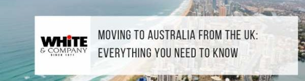 Moving To Australia From The UK: Everything You Need To Know