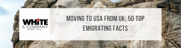 Moving to USA from UK – 50 Top Emigrating Facts
