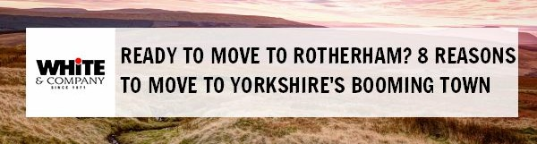 Ready for Rotherham? 8 Reasons to move to Yorkshire's Booming Town