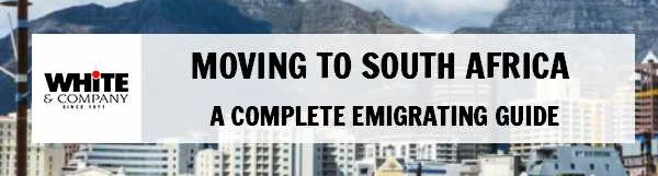 Moving to South Africa – A Complete Emigrating Guide