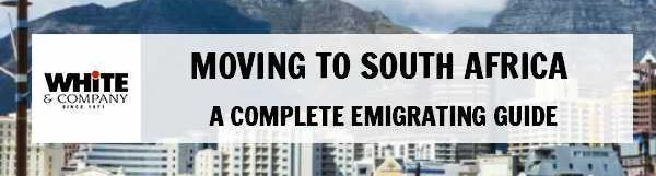Moving to South Africa – A Complete 2021 Emigrating Guide