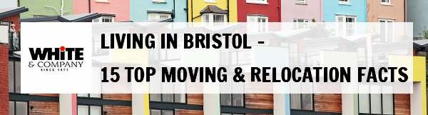 Living in Bristol – 15 Top Moving & Relocation Facts