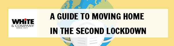 A Guide to Moving Home in the Second Lockdown