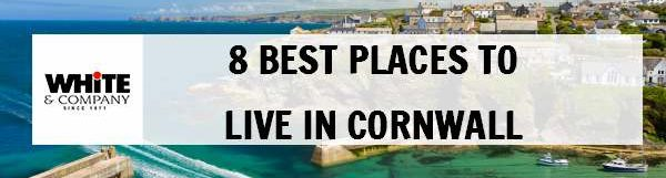 8 Best Places to Live in Cornwall