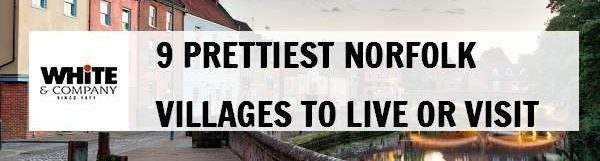 9 Prettiest Norfolk Villages to Live or Visit